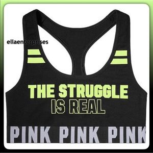 VS Pink The Struggle Is Real Logo Sports Bra Top